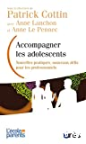 Accompagner les adolescents