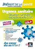 Urgence sanitaire, situation sanitaire exceptionnelle (SSE)